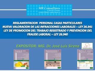EXPOSITOR: MG. Dr. José Luis Sirena