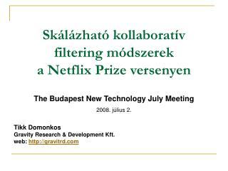 Skálázható kollaboratív filtering módszerek  a  Netflix Prize versenyen
