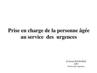 Prise en charge  de  la personne âgée au service  des   urgences