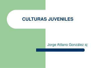 CULTURAS JUVENILES