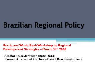 Brazilian  Regional  Policy