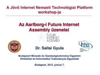 A J�v? Internet Nemzeti Technol�giai Platform   workshop-ja