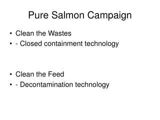 Pure Salmon Campaign