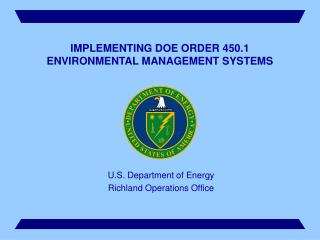 IMPLEMENTING DOE ORDER 450.1 ENVIRONMENTAL MANAGEMENT SYSTEMS