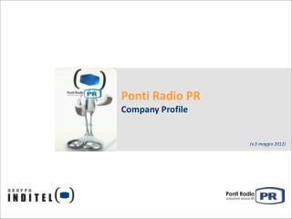 Ponti Radio PR  Company Profile