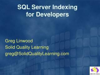 SQL Server Indexing  for Developers
