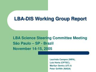 LBA-DIS Working Group Report