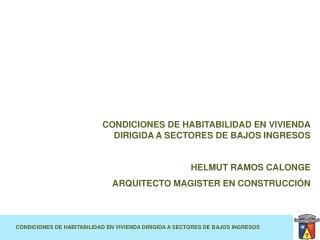 CONDICIONES DE HABITABILIDAD EN VIVIENDA DIRIGIDA A SECTORES DE BAJOS INGRESOS