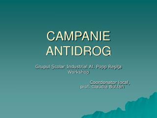 CAMPANIE ANTIDROG