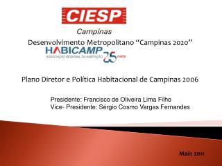 "Desenvolvimento Metropolitano ""Campinas 2020"""