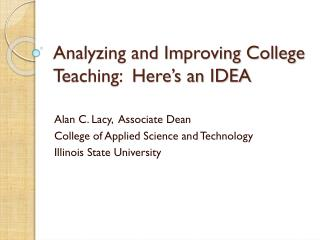 Analyzing and Improving College Teaching:  Here's an IDEA