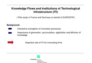 Knowledge Flows and Institutions of Technological Infrastructure (ITI)