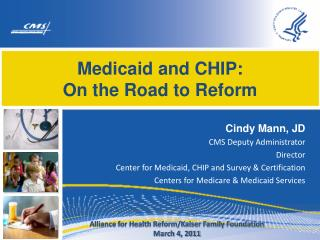 Medicaid and CHIP:  On the Road to Reform