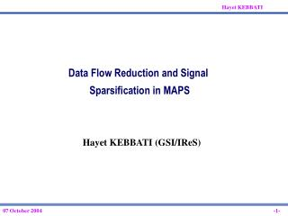 Data Flow Reduction and Signal  Sparsification in MAPS
