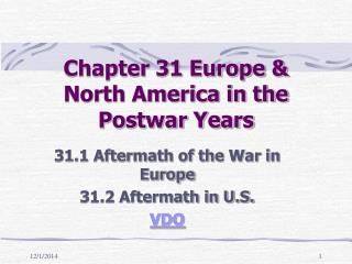 Chapter 31 Europe & North America in the Postwar Years