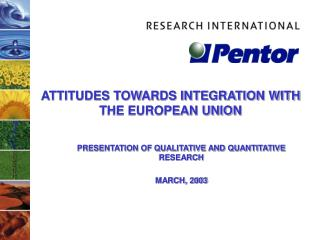 ATTITUDES TOWARDS INTEGRATION WITH THE EUROPEAN UNION