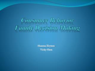 Consumer Behavior Family Decision Making