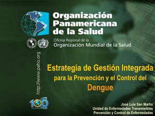 Estrategia de Gestión Integrada para la Prevención y el Control del Dengue