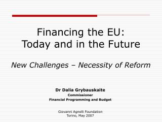 Financing the EU: Today and in the Future New Challenges – Necessity of Reform