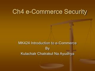 Ch4 e-Commerce Security
