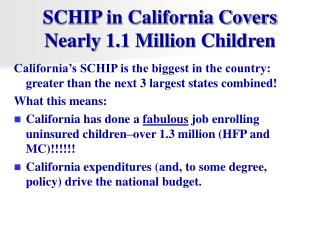 SCHIP in California Covers Nearly 1.1 Million Children
