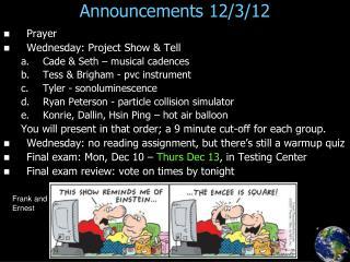 Announcements 12/3/12