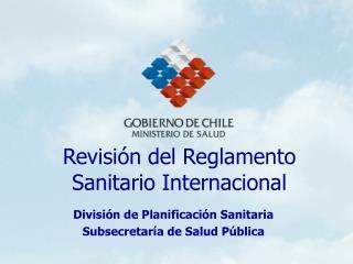 Revisión del Reglamento Sanitario Internacional