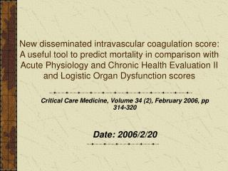 Critical Care Medicine,  Volume 34 (2), February 2006, pp 314-320 D ate: 2006/2/20