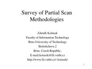 Survey of Partial Scan Methodologies