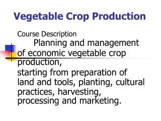 Vegetable Crop Production