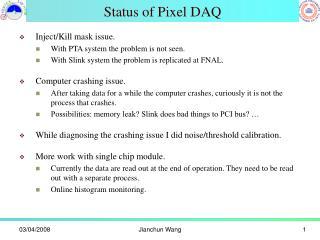 Status of Pixel DAQ