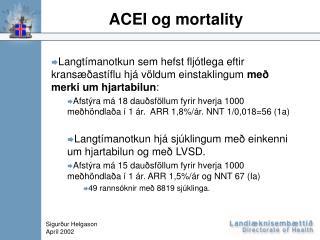 ACEI og mortality