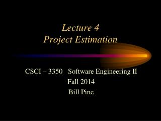 Lecture 4 Project Estimation
