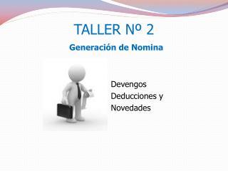 TALLER Nº 2