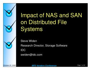 Impact of NAS and SAN on Distributed File Systems