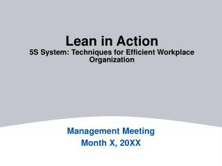 Lean in Action 5S System: Techniques for Efficient Workplace Organization