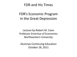 FDR and His Times FDR's Economic Program in the Great Depression