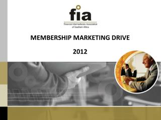 MEMBERSHIP MARKETING DRIVE 2012