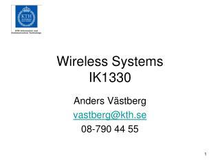 Wireless Systems IK1330