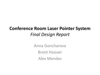 Conference Room Laser Pointer System Final Design Report