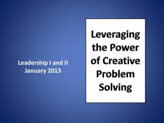 Leadership I and II January 2013