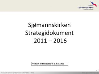 Sjømannskirken Strategidokument  2011 – 2016
