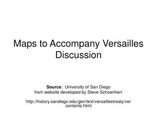 Maps to Accompany Versailles Discussion