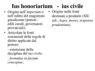 Ius honoriarium   -  ius civile