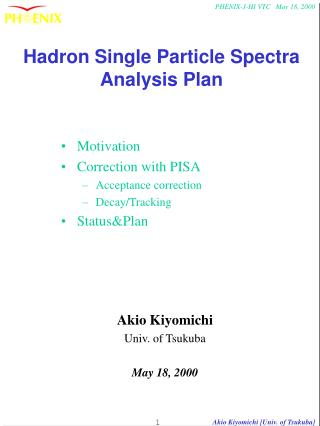 Hadron Single Particle Spectra Analysis Plan