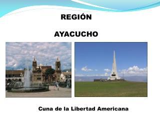 REGI N       AYACUCHO