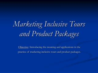 Marketing Inclusive Tours and Product Packages