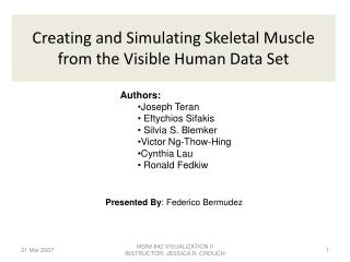 Creating and Simulating Skeletal Muscle from the Visible Human Data Set