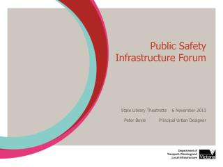 Public Safety Infrastructure Forum