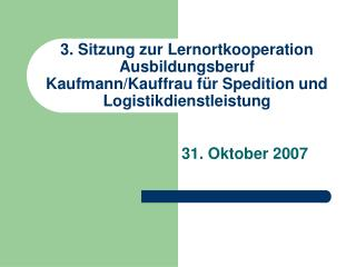 31. Oktober 2007